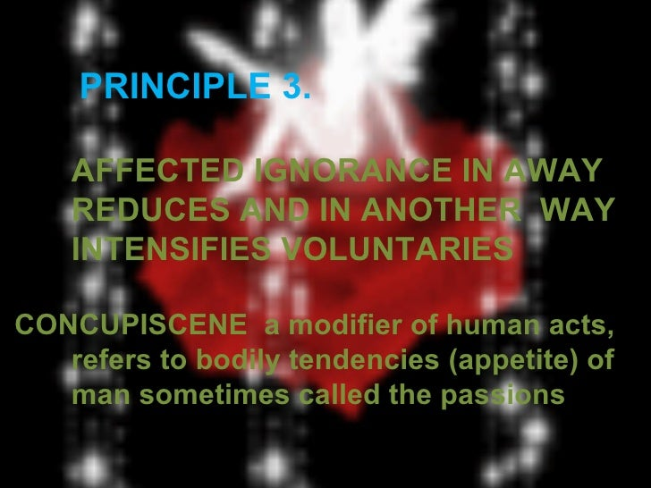 PRINCIPLE 6.     ACTS DONE IN FEAR ARE VOLUNTARY [GLENN; 41]