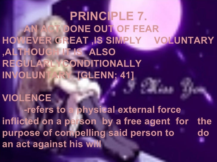PRINCIPLE 9.     AN AGENT IS RESPONSIBLE FOR THE    EVIL EFFECT HIS INDIRECT VOLUNTARY ACT