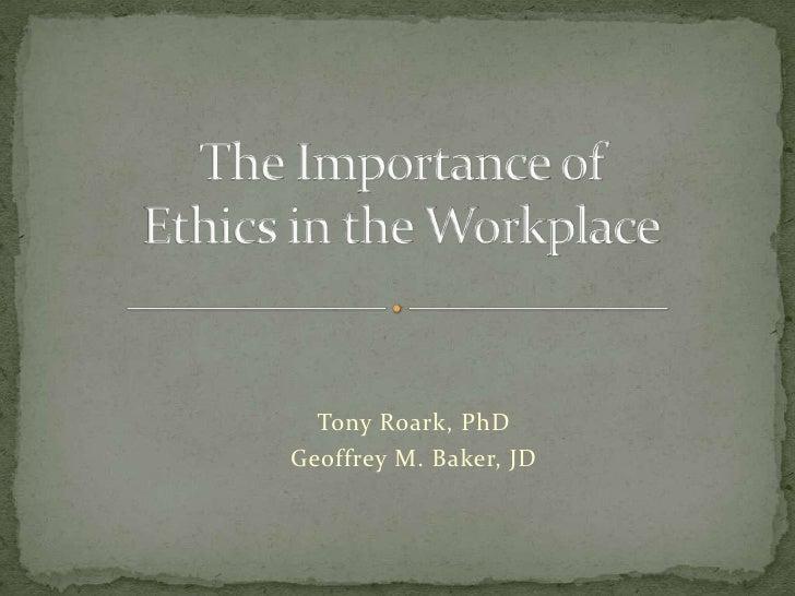 Tony Roark, PhDGeoffrey M. Baker, JD