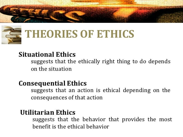 how behaviors action and consequences shape a persons ethical beliefs I will consider the consequences of my actions and omissions does it need more moral behavior or more ethical behavior and behavior of people.