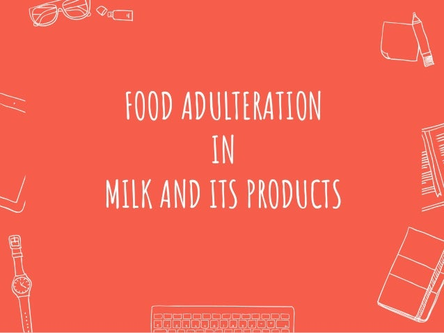 how to detect adulteration in food