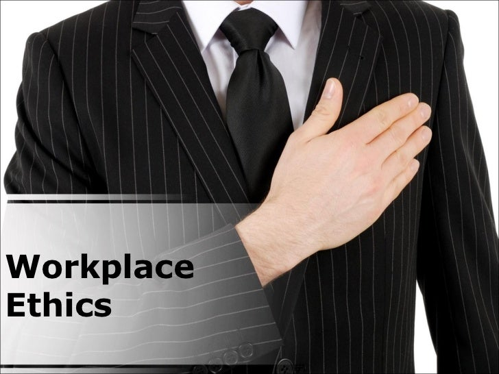 Workplace ethics powerpoint presentation workplace ethics toneelgroepblik Image collections