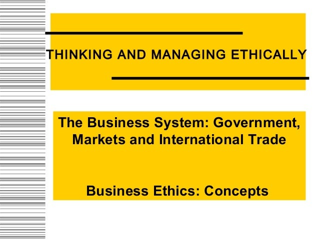 final examination business ethic and managing business ethics Business ethics, corporate social responsibility and corporate governance: a review and summary critique 4) to explain why the three movements seem yet.