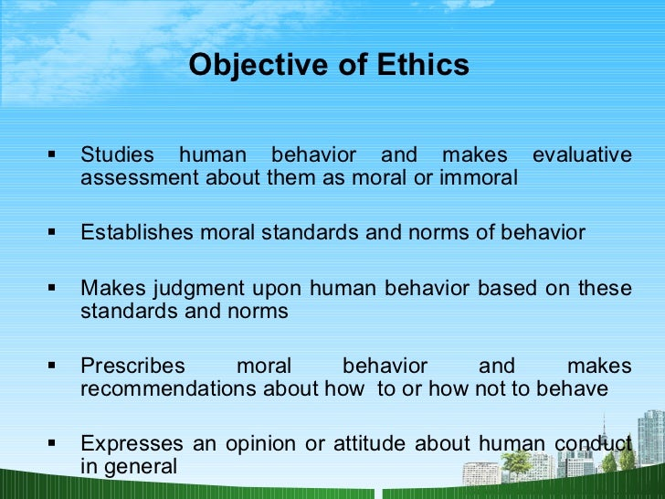 ethics value s ppt  5 objective of ethics