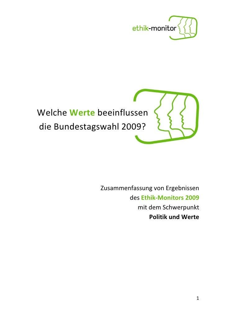 Welche Werte beeinflussen die Bundestagswahl 2009?                   Zusammenfassung von Ergebnissen                      ...