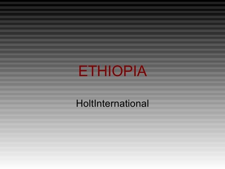 ETHIOPIA HoltInternational