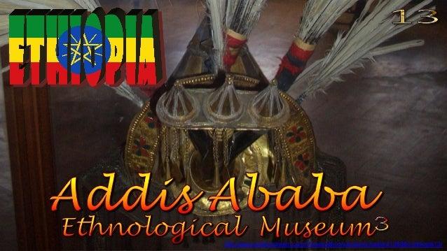 http://www.authorstream.com/Presentation/sandamichaela-2138860-ethiopia13/