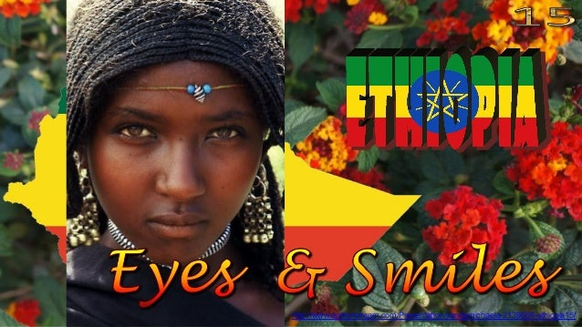 http://www.authorstream.com/Presentation/sandamichaela-2139666-ethiopia15/