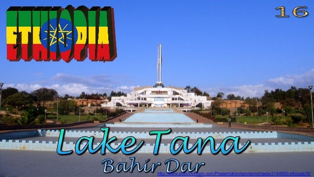 http://www.authorstream.com/Presentation/sandamichaela-2144950-ethiopia16/