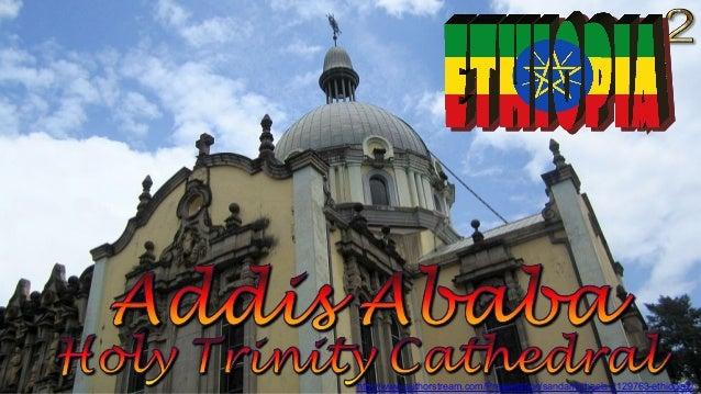 http://www.authorstream.com/Presentation/sandamichaela-2129763-ethiopia2/