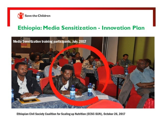 Ethiopia: Media Sensitization - Innovation Plan Media Sensitization training participants, July, 2017