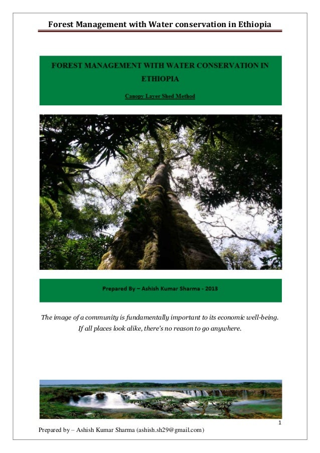 Forest Management with Water conservation in EthiopiaThe image of a community is fundamentally important to its economic w...