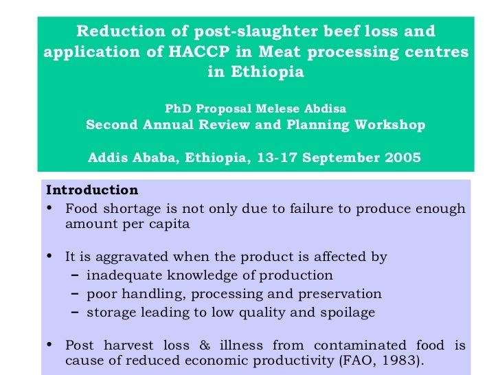 Reduction of post-slaughter beef loss and application of HACCP in Meat processing centres in Ethiopia PhD Proposal Melese ...