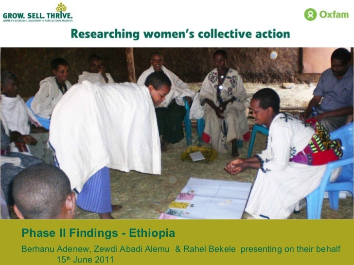 Phase II Findings - Ethiopia Berhanu Adenew, Zewdi Abadi Alemu  & Rahel Bekele  presenting on their behalf  15 th  June 2011