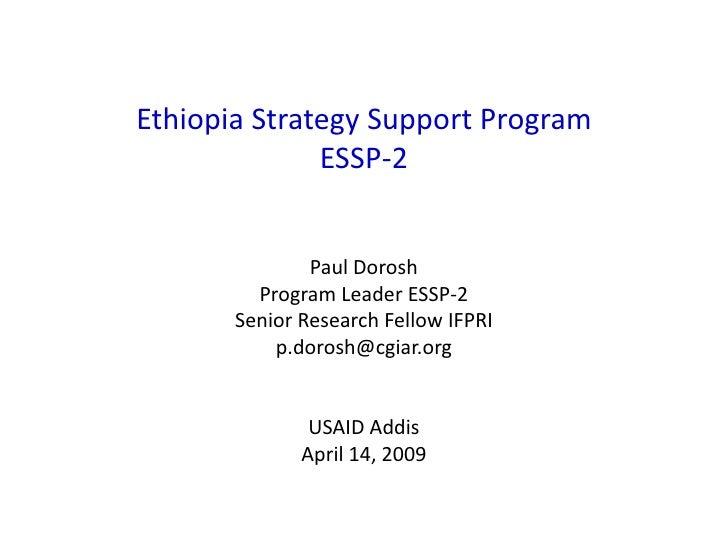 Ethiopia Strategy Support Program               ESSP-2                  Paul Dorosh          Program Leader ESSP-2        ...