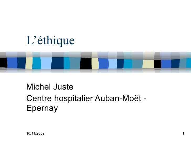 L'éthique Michel Juste Centre hospitalier Auban-Moët - Epernay