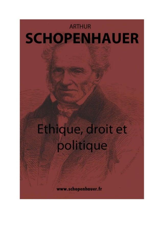 Arthur Schopenhauer  ÉTHIQUE, DROIT ET POLITIQUE Parerga et Paralipomena  Traduction d'Auguste Dietrich  ---------  Editio...