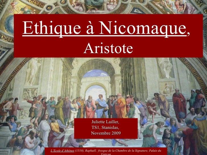Juliette Lailler,  TS1, Stanislas,  Novembre 2009 Ethique à Nicomaque ,  Aristote L'Ecole d'Athènes  (1510), Raphaël,  fre...