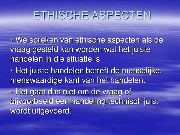 Ethische Aspecten Bij De Zorg