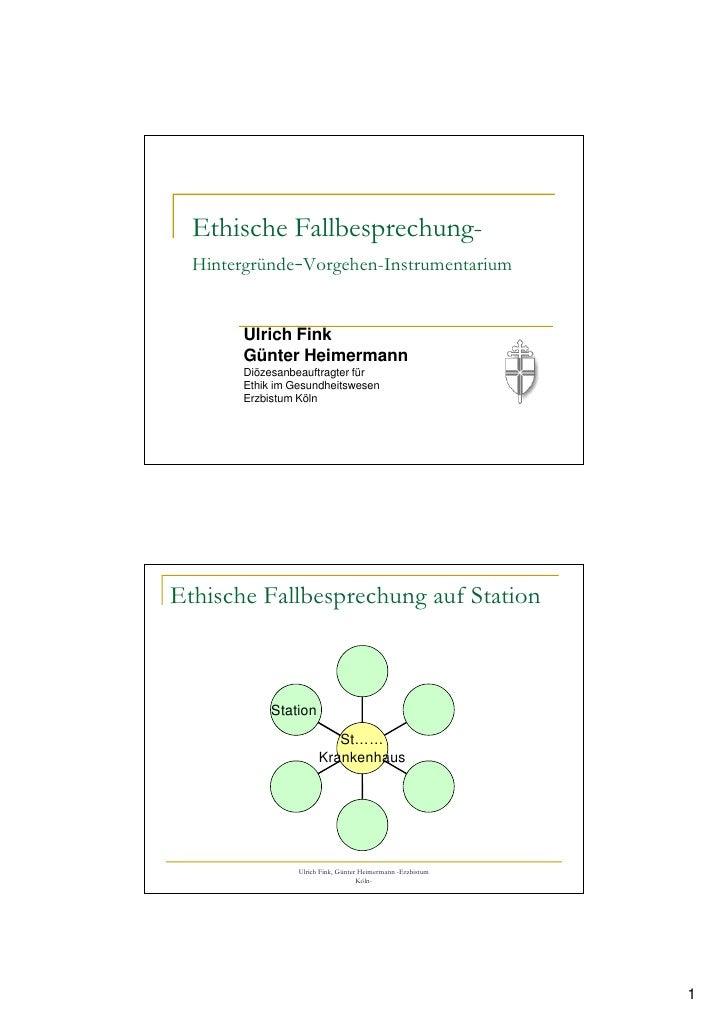 Ethische Fallbesprechung-   Hintergründe-Vorgehen-Instrumentarium          Ulrich Fink        Günter Heimermann        Diö...