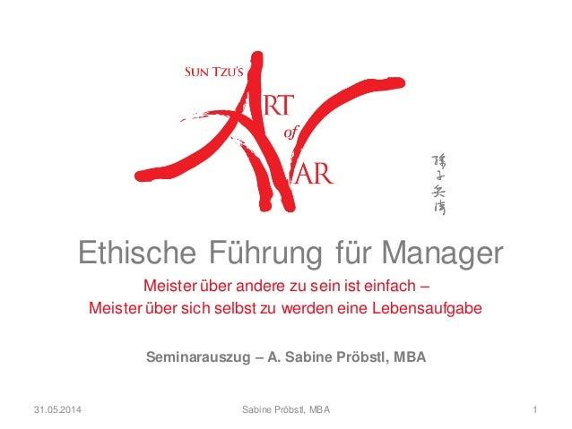 Ethische Führung für Manager Meister über andere zu sein ist einfach – Meister über sich selbst zu werden eine Lebensaufga...
