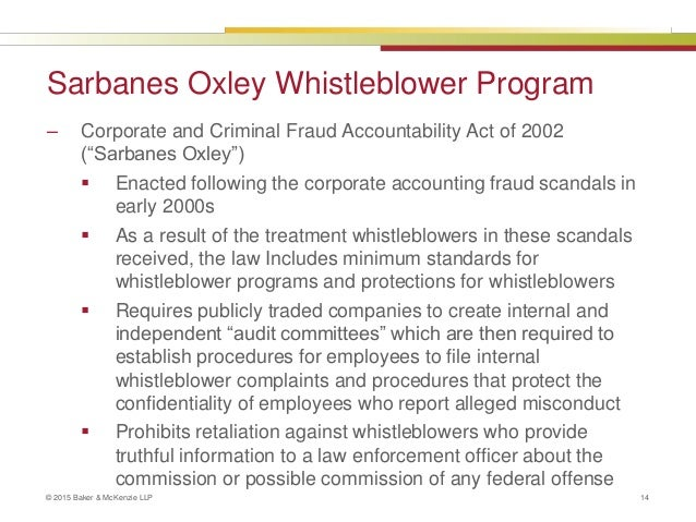 sarbanes oxley whistleblower In an attempt to restore trust in financial markets following the collapse of enron  corporation, congress enacted the sarbanes-oxley act in.