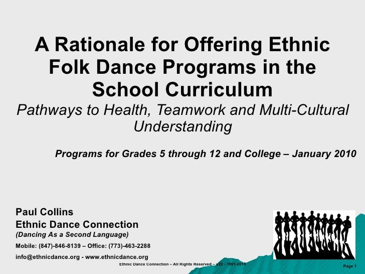 A Rationale for Offering Ethnic Folk Dance Programs in the School Curriculum Pathways to Health, Teamwork and Multi-Cultur...