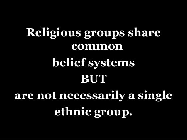 religious and ethnic groups 10 essay Three underlying reasons for conflict between racial and ethnic groups are religious differences essays related to racial and ethnic conflicts 1.