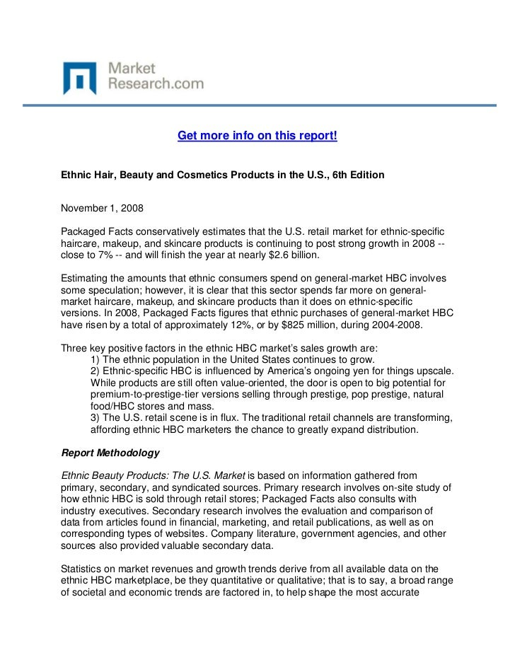 Get more info on this report!Ethnic Hair, Beauty and Cosmetics Products in the U.S., 6th Edit...