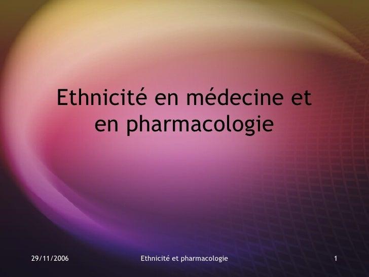 Ethnicité en médecine et en pharmacologie