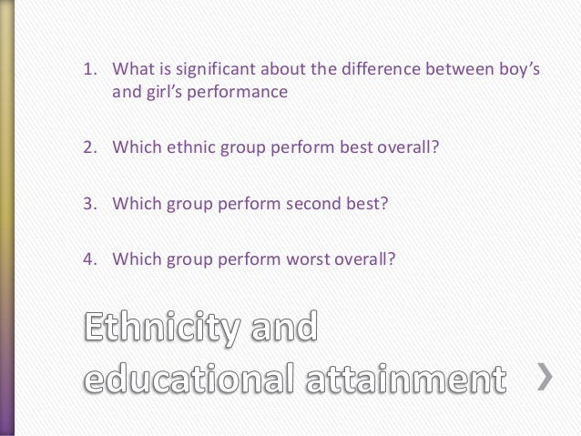 differences in the educational achievement of Sex differences in educational achievement are not reliably linked to gender equality correlations between achievement and gender equality are inconsistent over time girls' overall educational achievement is better than boys' in 70% of studied countries and economic regions.