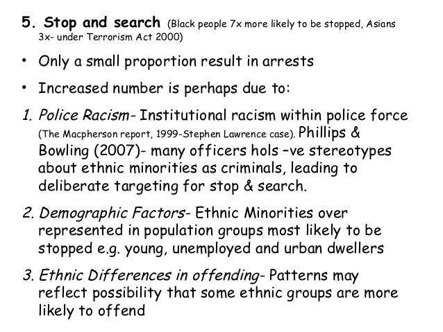 essay on stop and search This paper considers the reform of the power to stop and search originally conferred by sections 44 to 47 of the terrorism act 2000 these sections permitted ex.