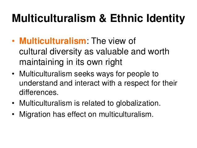 ethnicity and race 16 multiculturalism ethnic identity