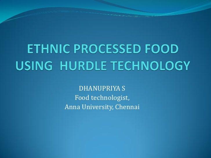 DHANUPRIYA S   Food technologist, Anna University, Chennai