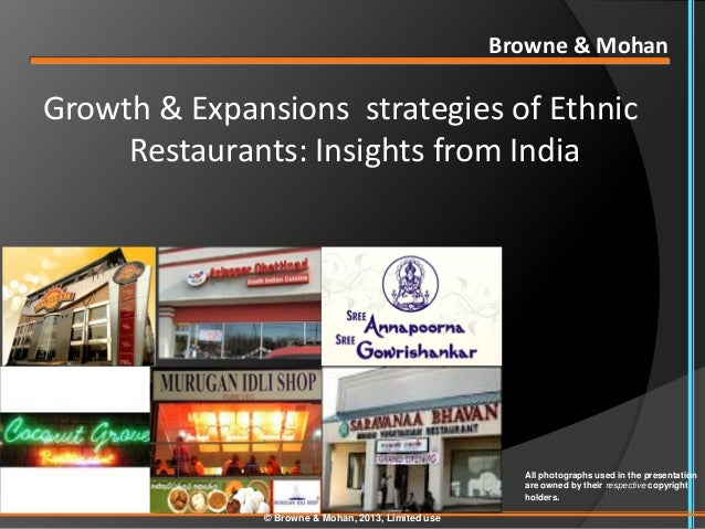 Browne & MohanGrowth & Expansions strategies of Ethnic     Restaurants: Insights from India                               ...
