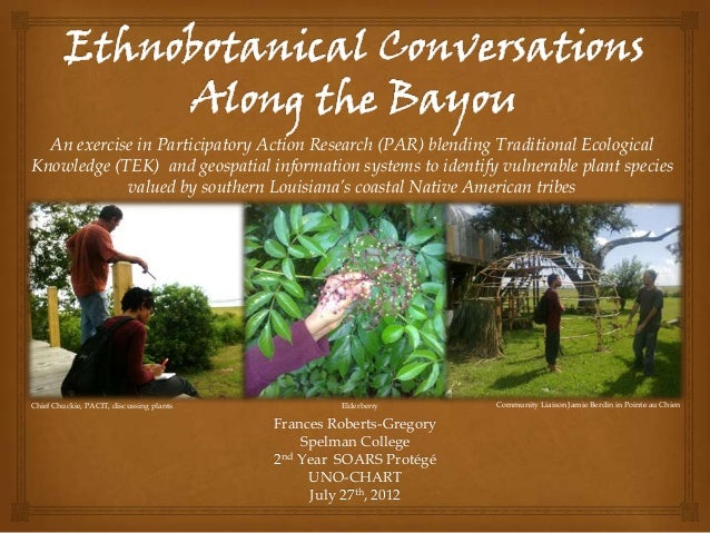An exercise in Participatory Action Research (PAR) blending Traditional EcologicalKnowledge (TEK) and geospatial informati...