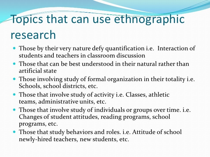 ethnographic research study essay Does anyone know of and can please share good examples of auto-ethnography papers dilemmas of employing one's own experiential knowledge in disability research disability studies quarterly, 33(2) best wishes.
