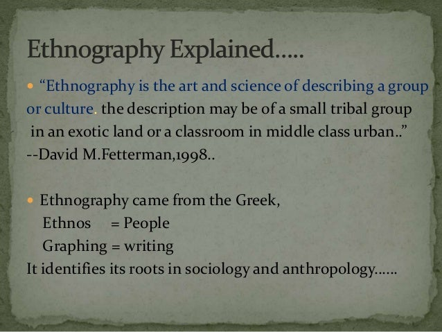 disadvantages of ethnography