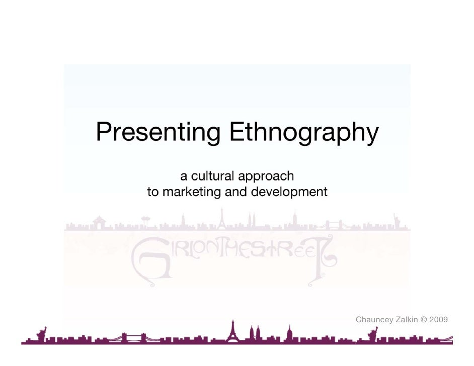 Presenting Ethnography          a cultural approach     to marketing and development                                      ...