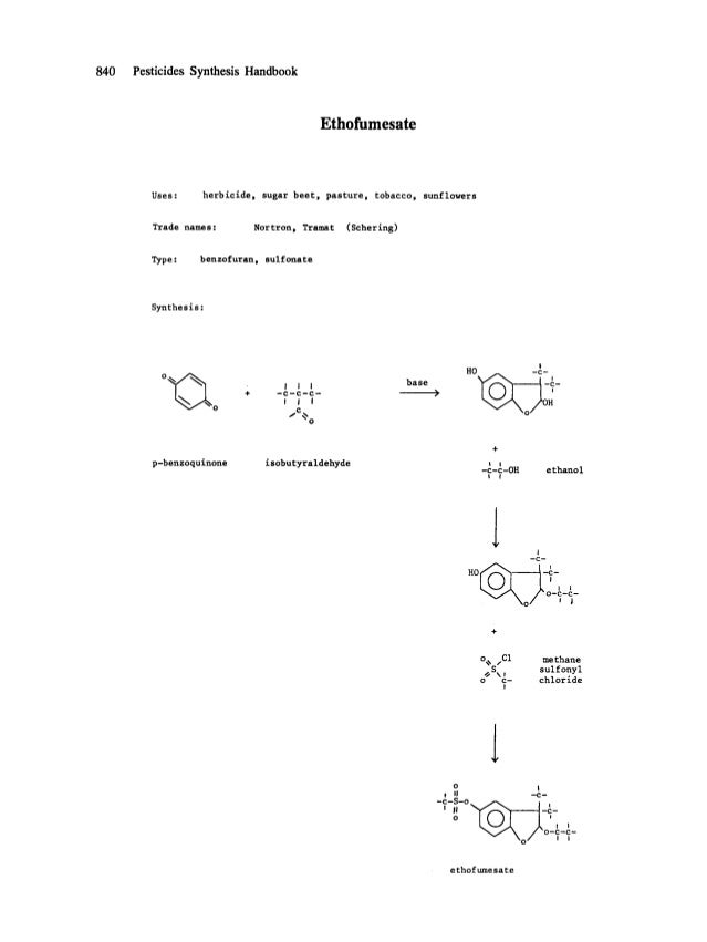 840 Pesticides Synthesis Handbook Ethofumesate Uses: herbicide, sugar beet, pasture, tobacco, sunflowers Trade names: Nort...