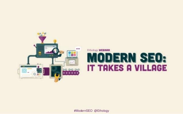 #ModernSEO @Ethology