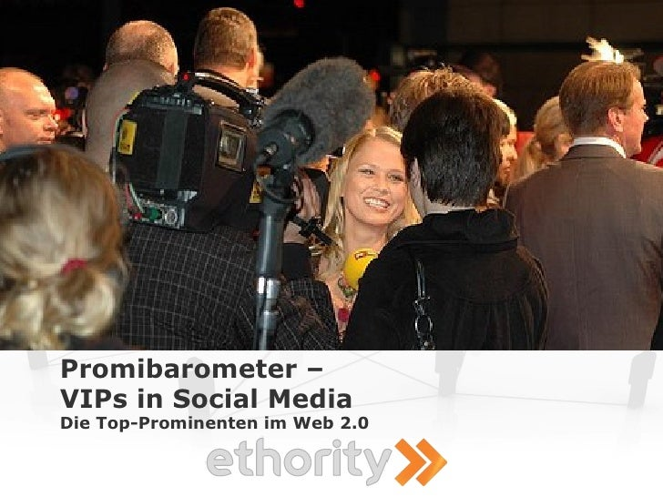 Promibarometer – VIPs in Social Media Die Top-Prominenten im Web 2.0