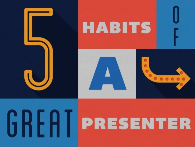 5 Habits of a Great Presenter