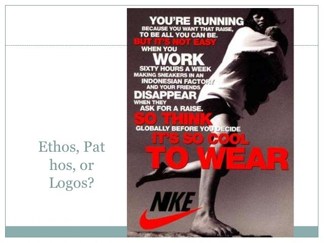 Ethos, Pathos , or Logos?