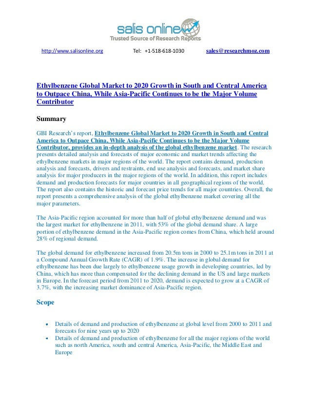 http://www.salisonline.org             Tel: +1-518-618-1030           sales@researchmoz.comEthylbenzene Global Market to 2...