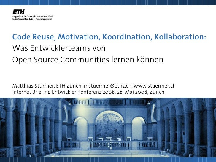 Code Reuse, Motivation, Koordination, Kollaboration: Was Entwicklerteams von Open Source Communities lernen können   Matth...