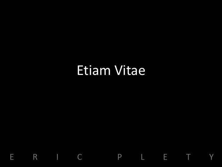 Etiam Vitae