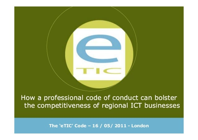 How a professional code of conduct can bolster the competitiveness of regional ICT businesses How a professional code of c...