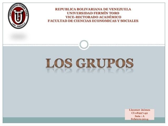 REPUBLICA BOLIVARIANA DE VENEZUELA UNIVERSIDAD FERMÍN TORO VICE-RECTORADO ACADÉMICO FACULTAD DE CIENCIAS ECONOMICAS Y SOCI...