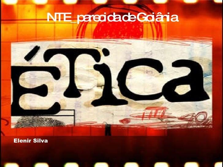 NTE_parecida de Goiânia   Elenir Silva